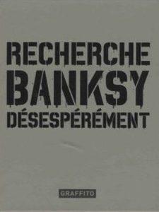 Recherche-Banksy-desesperement