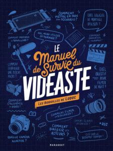 LE MANUEL DE SURVIE DU VIDEASTE